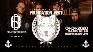NEVER BACK DOWN Foundation Fest @ Rockfabrik Übach-Palenberg